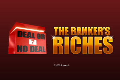 Deal or No Deal: The Banker's Riches