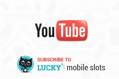 Watch our Mobile Slot Reviews on YouTube. Subscribe to LuckyMobileSlots Now