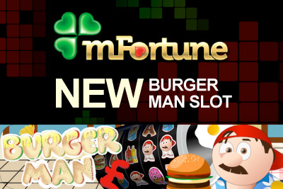 Try out Burger Man the Brand New Slot at mFortune Casino