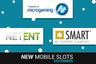 New Mobile Slots at a Mobile Casino near you this December