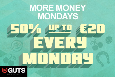 Get 50% up to €20 at Guts Mobile Casino Every Monday