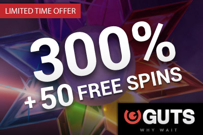 Claim Your 300% + 50 Free Spins Guts Casino Bonus