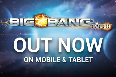 NetEnt's Big Bang Touch Out Now on Mobile & Tablet