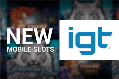 New IGT Slots for Mobile Coming in March 2014