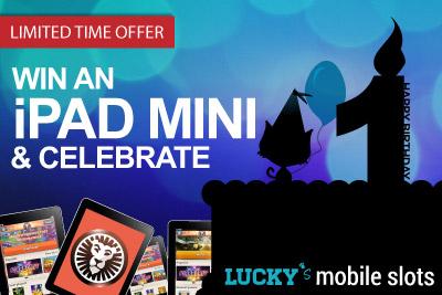 Celebrate Lucky Mobile Slots & Win an iPad Mini
