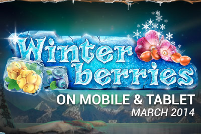 Winterberries Mobile Slot Due out March 21st on Mobile & Tablet