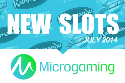 New Microgaming Mobile Slots to Play in July 2014
