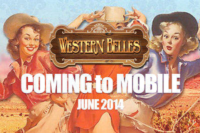 Play Western Belles Mobile Slot in June 2014