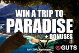 Win a Trip to Paradise & Get Bonuses at Guts Casino in September