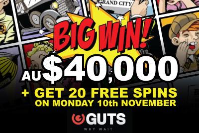 Lucky Australian Wins $40,000 + Get Free Spins at Guts