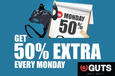 Get 50% Extra First Deposit Bonus Every Monday