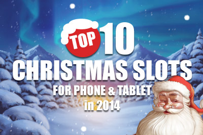 Christmas Top Phone & Tablet Slots in 2014