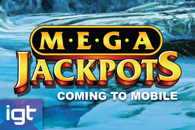 IGT Mega Jackpots Coming to Mobile