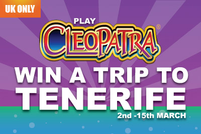Play Cleopatra Slots & Win Trip to Tenerife in March 2015