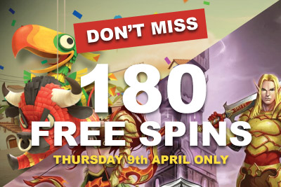 Don't Miss Your 180 Free Spins this Thursday