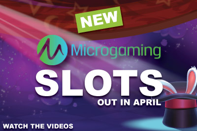 New Microgaming Slots Coming in April 2015