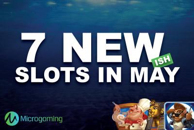 Play Microgaming Slots in May 2015