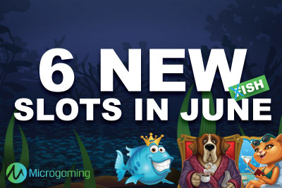 New Video Slots from Microgaming in June 2015