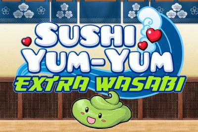 sushi yum-yum extra wasabi casino