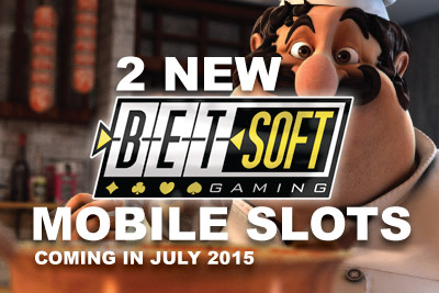 2 New Slot Machines for Mobile Coming in July 2015