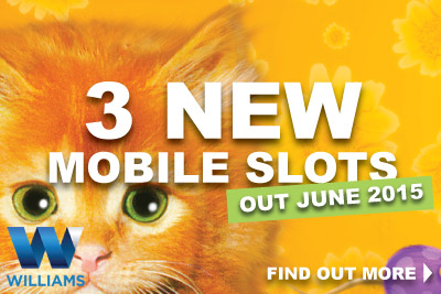 New Williams Mobile Slots Coming in June 2015