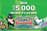 Play Super Monopoly Money And Win £€$5,000 More