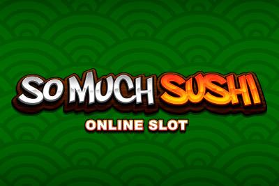 So Much Sushi Mobile Slot Logo
