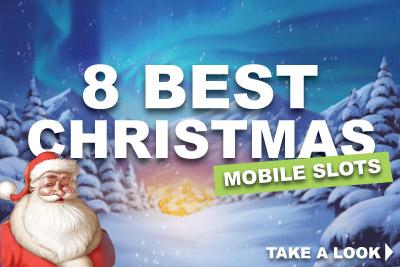 8 Best Christmas Mobile Slots