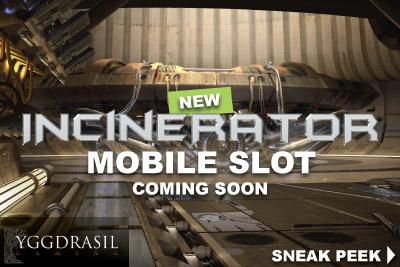New Incinerator Mobile Slot Coming Jan 2016