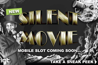 New IGT Silent Movie Mobile Slot Preview