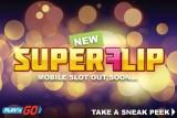 New Play'n GO Super Flip Mobile Slot Coming September 2016