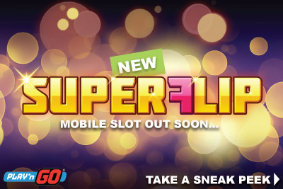 New Play'n GO Super Flip Mobile Slot Coming September 2016