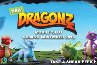 New Microgaming Dragonz Mobile Slot Coming November 2016