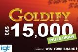IGT Goldify £€$15,000 Real Money Prize Draw
