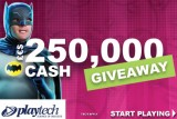 Playtech Mobile Casinos £€$250,000 Cash Slots Giveaway