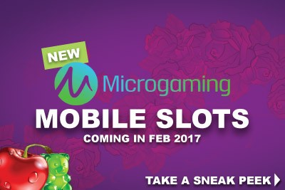 New Microgaming Slots For Mobile Coming In Feb 2017