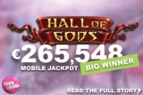 NetEnt Hall of Gods Mobile Slot Jackpot Win at Vera&John