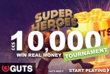 Win Real Money In the Super Heroes Slot Tournament