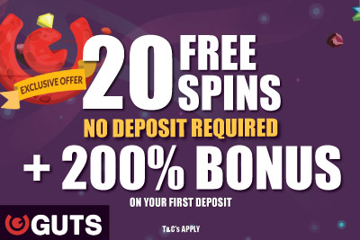 Exclusive Guts Bonus: Get Your 200% Bonus + 20 Free Spins No Deposit