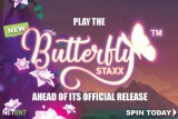 Play NetEnt Butterfly Staxx Touch Slot Ahead of Its Official Release
