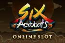 Six Acrobats Mobile Slot Logo