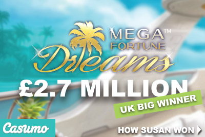 Casumo UK Slots Player Wins 2.7 Million On NetEnt's Mega Fortune Dreams