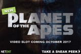 New NetEnt Planet Of The Apes Video Slot Coming October 2017