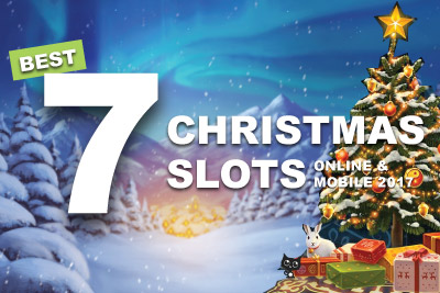 Best Christmas Slots Online & Mobile 2017