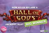 How Kevin Became A Hall of Gods Casino Jackpot Winner