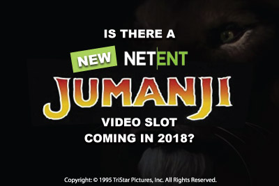 Is There A New Jumanji Video Slot Coming In 2018?