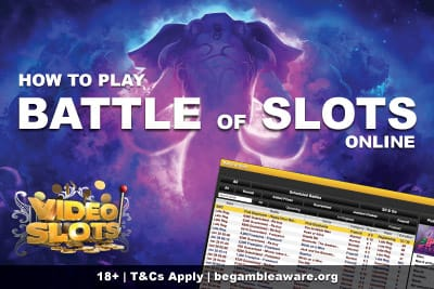 Play Battle of Slots Online At Video Slots Casino