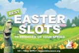 Best Easter Slots To Brighten Up Your Spring