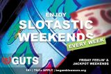 Enjoy Slotastic Weekends At Guts Mobile Casino