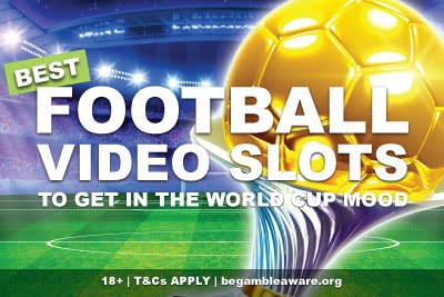 Best Football Slots Online & Mobile For World Cup Fans